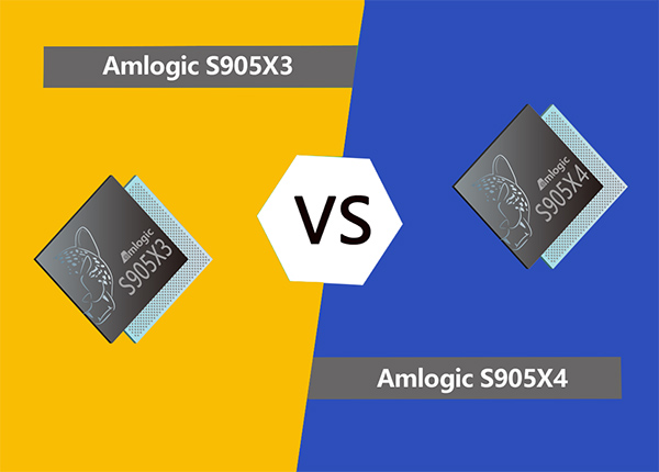 Amlogic S905X3 TV Box VS Amlogic S905X4 TV Box: Any differences?