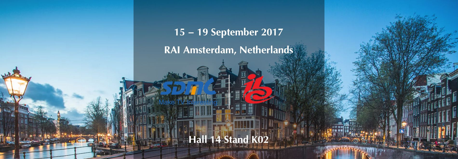 Meet SDMC At IBC2017 in amsterdam